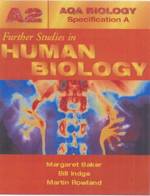Further Studies in Human Biology by Margaret Baker
