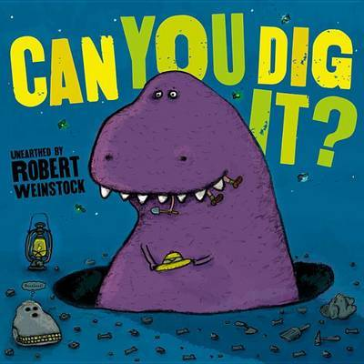 Can You Dig It?: And Other Poems by Robert Weinstock image