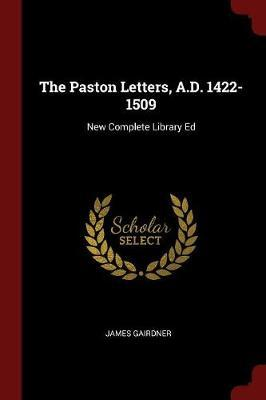 The Paston Letters, A.D. 1422-1509 by James Gairdner image
