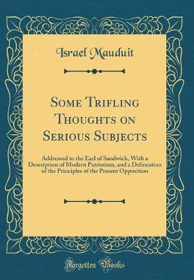 Some Trifling Thoughts on Serious Subjects by Israel Mauduit