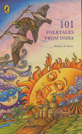 One Hundred & One Folktales From India by Eunice De Souza image