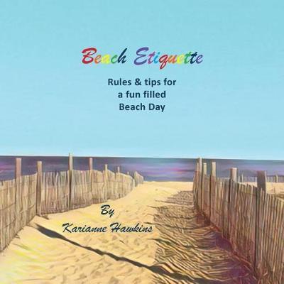 Beach Etiquette by Karianne Hawkins