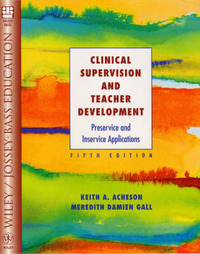 Clinical Supervision and Teacher Development: Preservice and Inservice Applications by K.A. Acheson image
