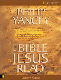 The Bible Jesus Read by Philip Yancey image