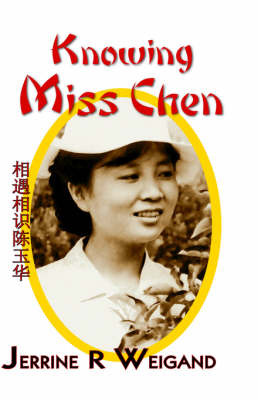 Knowing Miss Chen by Jerrine, R. Weigand image