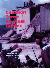 The Common Sense Survival Guide by Albert E. Sindlinger image