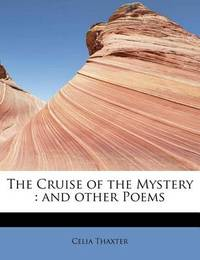The Cruise of the Mystery by Celia Thaxter