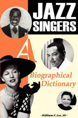 Jazz Singers by William F. Lee