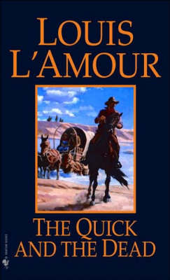 The Quick And The Dead by Louis L'Amour image