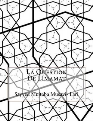La Question de Limamat by Sayyed Mujtaba Musavi-Lari image