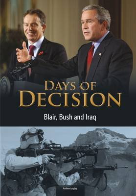 Blair, Bush, and Iraq by Andrew Langley