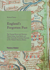 England's Forgotten Past by Richard Tames image