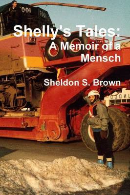 Shelly's Tales: A Memoir of a Mensch by Sheldon S. Brown image