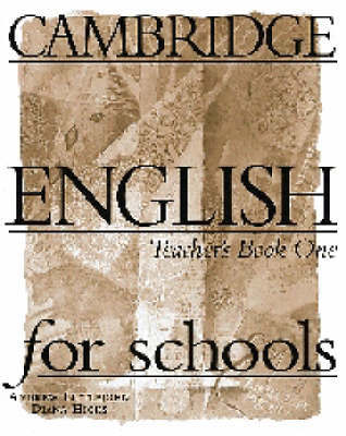 Cambridge English for Schools 1 Teacher's book: Bk. 1: Teacher's Book by Andrew Littlejohn image