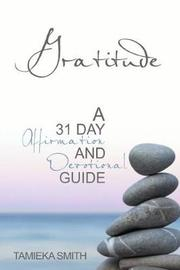 Gratitude by Tamieka Smith