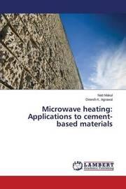 Microwave Heating by Makul Natt