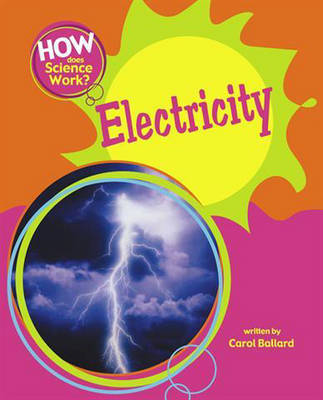 How Does Science Work?: Electricity by Carol Ballard image