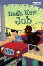 Dad's New Job by Peter Millett