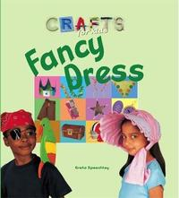 Crafts for Kids: Fancy Dress by Tessa Brown image