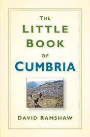 The Little Book of Cumbria by David Ramshaw image