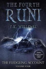 The Fourth Runi by Y K Willemse