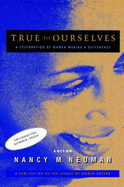True to Ourselves by Nancy M. Neuman image