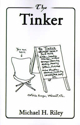 The Tinker by Michael H Riley, Ph.D.