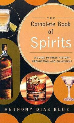 Complete Book of Spirits by Anthony D. Blue