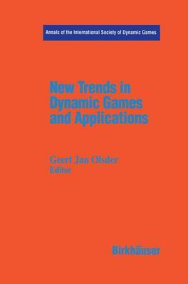 New Trends in Dynamic Games and Applications