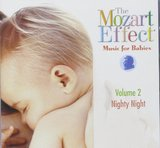 The Mozart Effect: Music for Babies, Vol. 2: Nighty Night by Various Artists