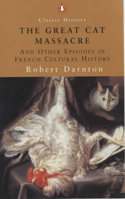the great cat massacre review The great cat massacre and other episodes in french cultural history by buy now from kirkus review.