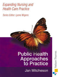 Expanding Nursing and Health Care Practice - Public Health N by Jan Mitcheson image