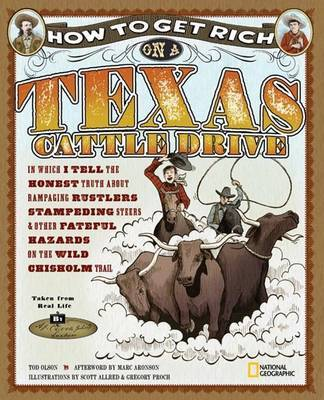 How To Get Rich On A Texas Cattle Drive by Tod Olson image