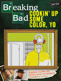 Breaking Bad: Cookin' Up Some Color, Yo by Jen Lewis