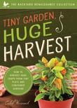 Tiny Garden, Huge Harvest by Caleb Warnock