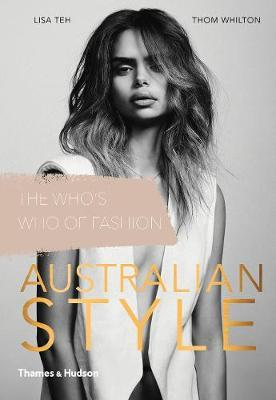 Australian Style:The Who's Who of Fashion by Lisa Teh