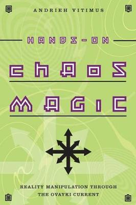 Hands-on Chaos Magic by Andrieh Vitimus image
