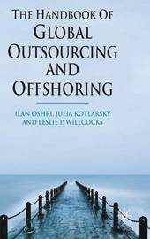 The Handbook of Global Outsourcing and Offshoring by Ilan Oshri