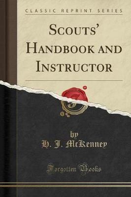 Scouts' Handbook and Instructor (Classic Reprint) by H J McKenney image