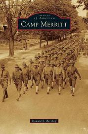 Camp Merritt by Howard E Bartholf