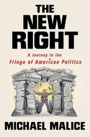 The New Right by Michael Malice image