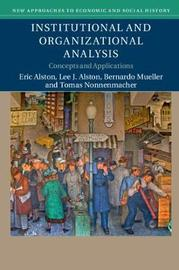 Institutional and Organizational Analysis by Eric Alston
