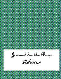 Journal for the Busy Advisor by Mega Media Depot