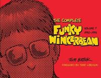 The Complete Funky Winkerbean by Tom Batiuk