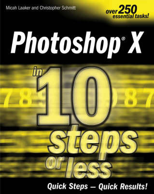 Photoshop X in 10 Steps or Less by Christopher Schmitt image