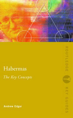 Habermas: The Key Concepts by Andrew Edgar image