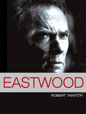 Eastwood by Robert Tanitch