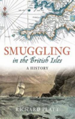 Smuggling in the British Isles by Richard Platt image