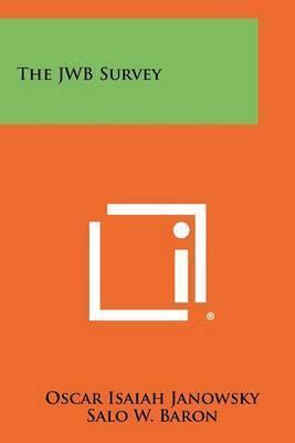 The Jwb Survey by Oscar Isaiah Janowsky