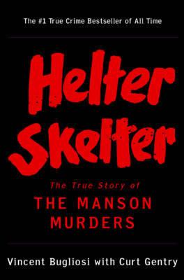 Helter Skelter by Vincent Bugliosi image